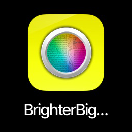 Brighter and Bigger app.